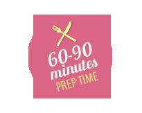 Prep time 60-90 minutes